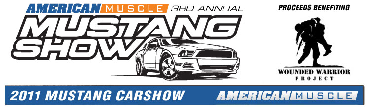 AmericanMuscle 3rd Annual Mustang Show 2011 - Proceeds Benefiting Wounded Warrior Project