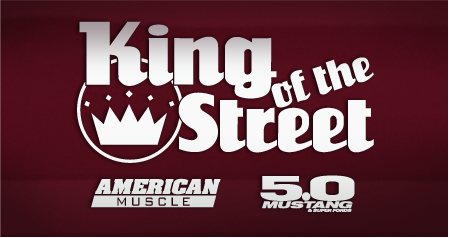 King of the Street - AmericanMuscle - 5.0 Mustang